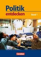 Politik entdecken 1. Schülerbuch