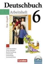 Deutschbuch. Gymnasium. 6. Schuljahr. Arbeitsheft mit Lösungen und CD-ROM. Allgemeine Ausgabe. Neubearbeitung