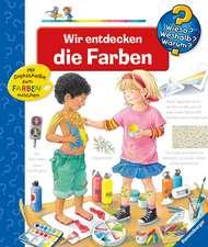 Rübel, D: Wir entdecken die Farben