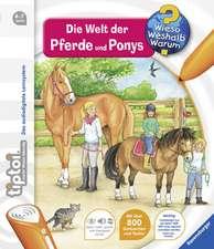 tiptoi® Die Welt der Pferde und Ponys: 4-7 ani