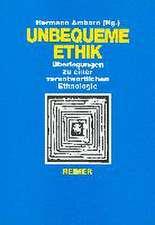 Unbequeme Ethik