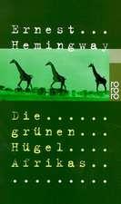Die grünen Hügel Afrikas