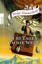 Timmerberg, H: In 80 Tagen um die Welt