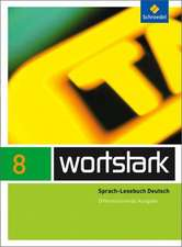 wortstark SprachLeseBuch 8. Differenzierende Allgemeine Ausgabe