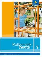 Mathematik heute 7. Schülerband. Sachsen