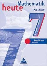 Mathematik heute. 7. Schuljahr. Arbeitsheft. Thüringen