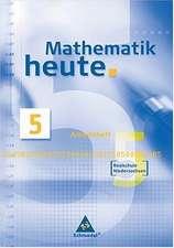 Mathematik heute 5. Arbeitsheft