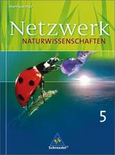 Netzwerk Naturwissenschaften. Schülerband. Gymnasium