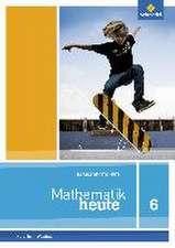 Mathematik heute Basishefte 6. Arbeitsheft Basis. Nordrhein-Westfalen, Niedersachsen