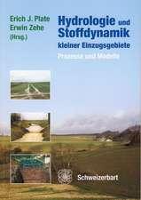 Hydrologie und Stoffdynamik kleiner Einzugsgebiete