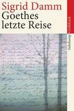 Goethes letzte Reise. Großdruck