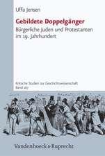 Gebildete Doppelganger:  Burgerliche Juden Und Protestanten Im 19. Jahrhundert
