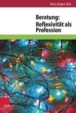 Beratung:  Reflexivitat ALS Profession
