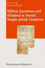 Biblical Quotations and Allusions in Second Temple Jewish Literature