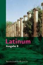 Latinum, Ausgabe B:  Lehrgang Fur Den Spater Beginnenden Lateinunterricht