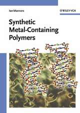 Synthetic Metal–Containing Polymers