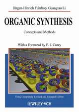 Organic Synthesis: Concepts and Methods