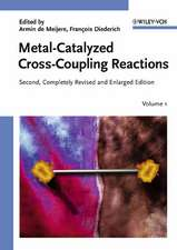 Metal–Catalyzed Cross–Coupling Reactions