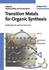 Transition Metals for Organic Synthesis: Building Blocks and Fine Chemicals 2 Volume Set