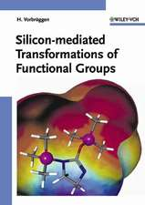 Silicon–mediated Transformations of Functional Groups
