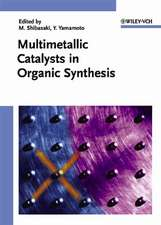 Multimetallic Catalysts in Organic Synthesis