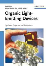 Organic Light Emitting Devices: Synthesis, Properties and Applications