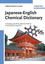 Japanese–English Chemical Dictionary: Including a Guide to Japanese Patents and Scientific Literature