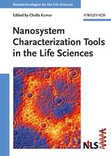 Nanosystem Characterization Tools in the Life Sciences