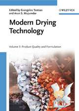 Modern Drying Technology, Volume 3: Product Quality and Formulation