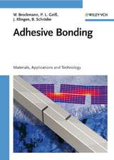 Adhesive Bonding: Materials, Applications and Technology