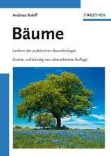 Bäume: Lexikon der praktischen Baumbiologie