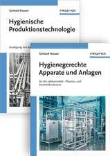 Hygienische Produktion: Band 1 – Hygienische Produktionstechnologie and 2 – Hygienegerechte Apparate und Anlagen