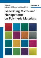 Generating Micro– and Nanopatterns on Polymeric Materials