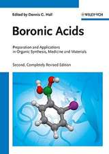 Boronic Acids: Preparation and Applications in Organic Synthesis, Medicine and Materials 2 Volume Set