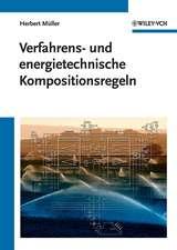 Verfahrens– und energietechnische Kompositionsregeln