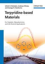 Terpyridine–based Materials: For Catalytic, Optoelectronic and Life Science Applications