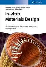 In–vitro Materials Design: Modern Atomistic Simulation Methods for Engineers
