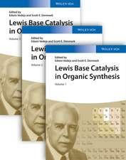 Lewis Base Catalysis in Organic Synthesis: 3 Volume Set