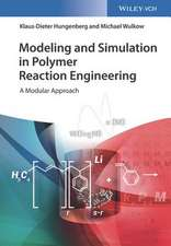 Modeling and Simulation in Polymer Reaction Engineering: A Modular Approach