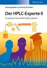 Der HPLC–Experte II: So nutze ich meine HPLC / UHPLC optimal!