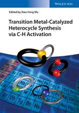 Transition Metal–Catalyzed Heterocycle Synthesis via C–H Activation
