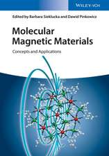 Molecular Magnetic Materials: Concepts and Applications
