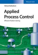 Applied Process Control: Efficient Problem Solving