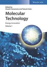 Molecular Technology, Volume 1: Energy Innovation