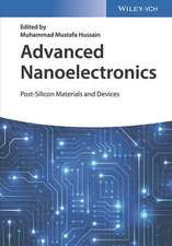 Advanced Nanoelectronics: Post–Silicon Materials and Devices