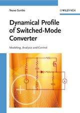 Dynamic Profile of Switched–Mode Converter: Modeling, Analysis and Control