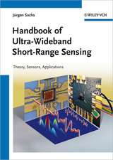 Handbook of Ultra–Wideband Short–Range Sensing: Theory, Sensors, Applications