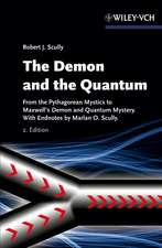 The Demon and the Quantum: From the Pythagorean Mystics to Maxwell′s Demon and Quantum Mystery
