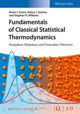Fundamentals of Classical Statistical Thermodynamics: Dissipation, Relaxation, and Fluctuation Theorems