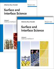 Surface and Interface Science, Volume 5 and 6: Volume 5 – Solid Gas Interfaces I; Volume 6 – Solid Gas Interfaces II